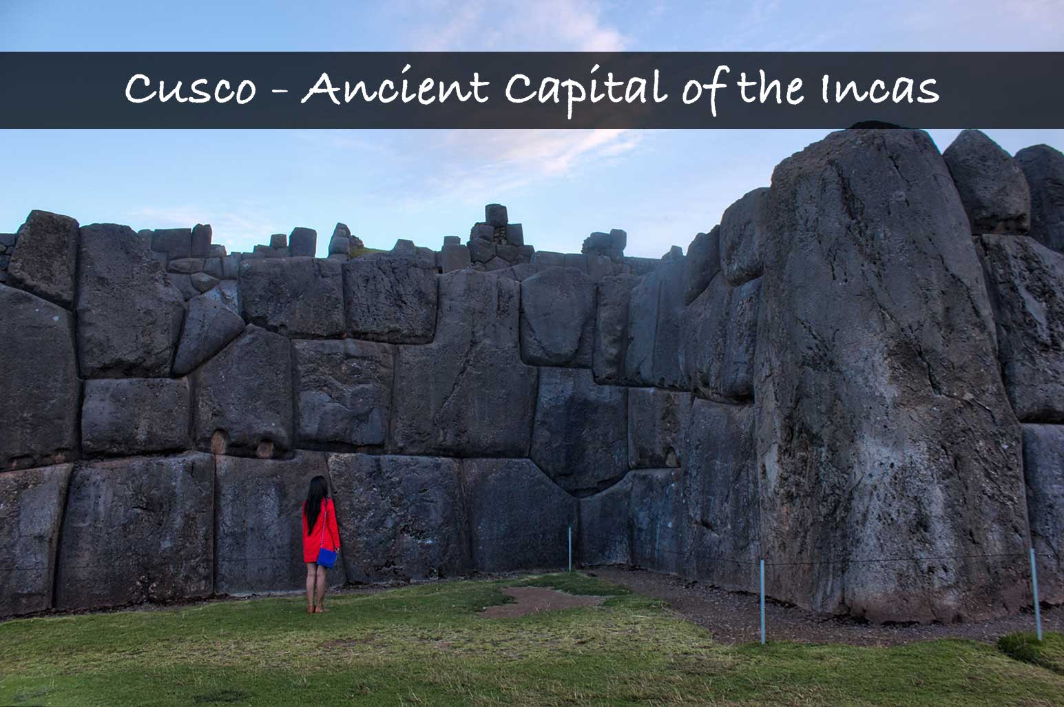 Top Attractions of Cusco – Ancient Capital of Incas