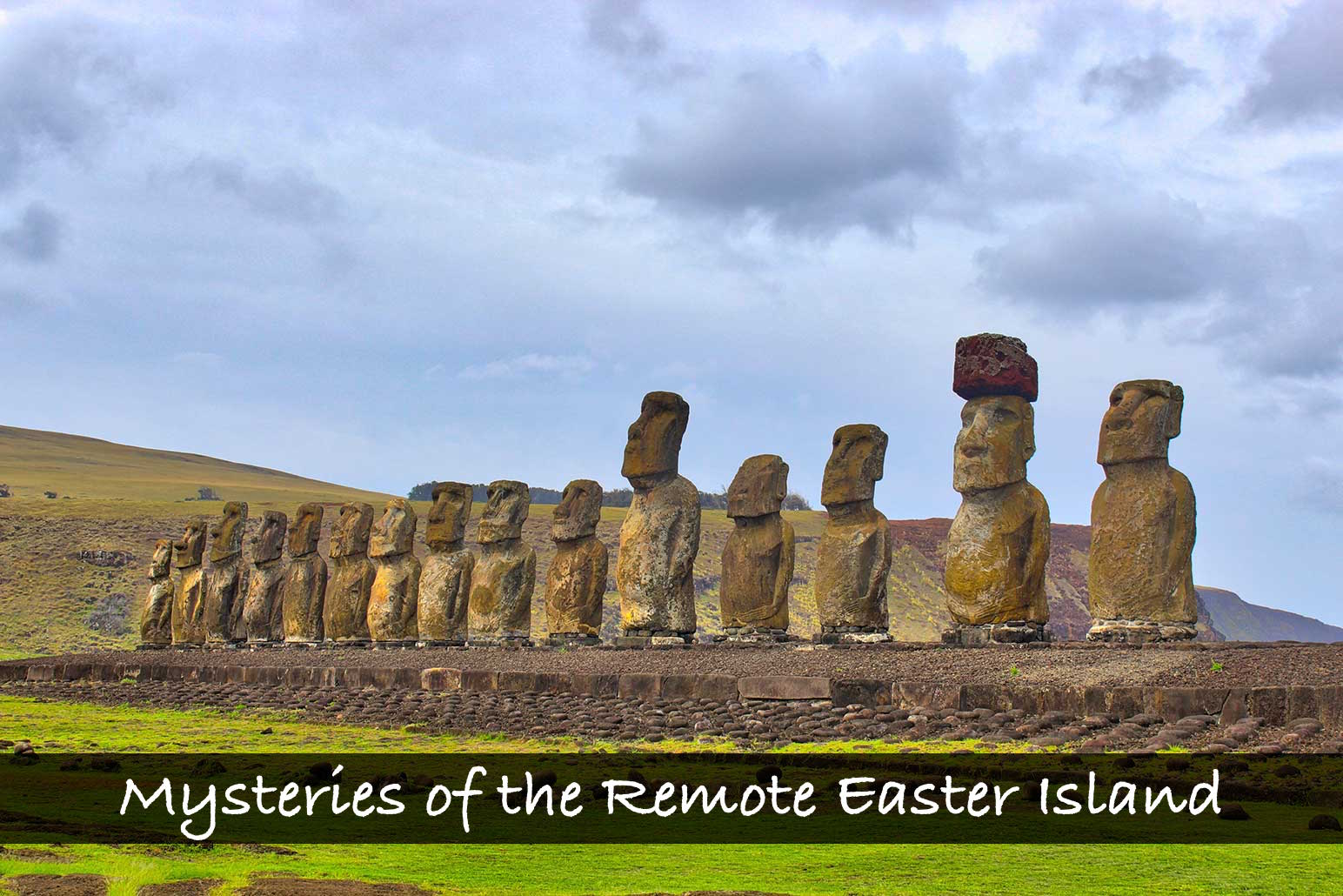 Mysteries of the Remote Easter Island