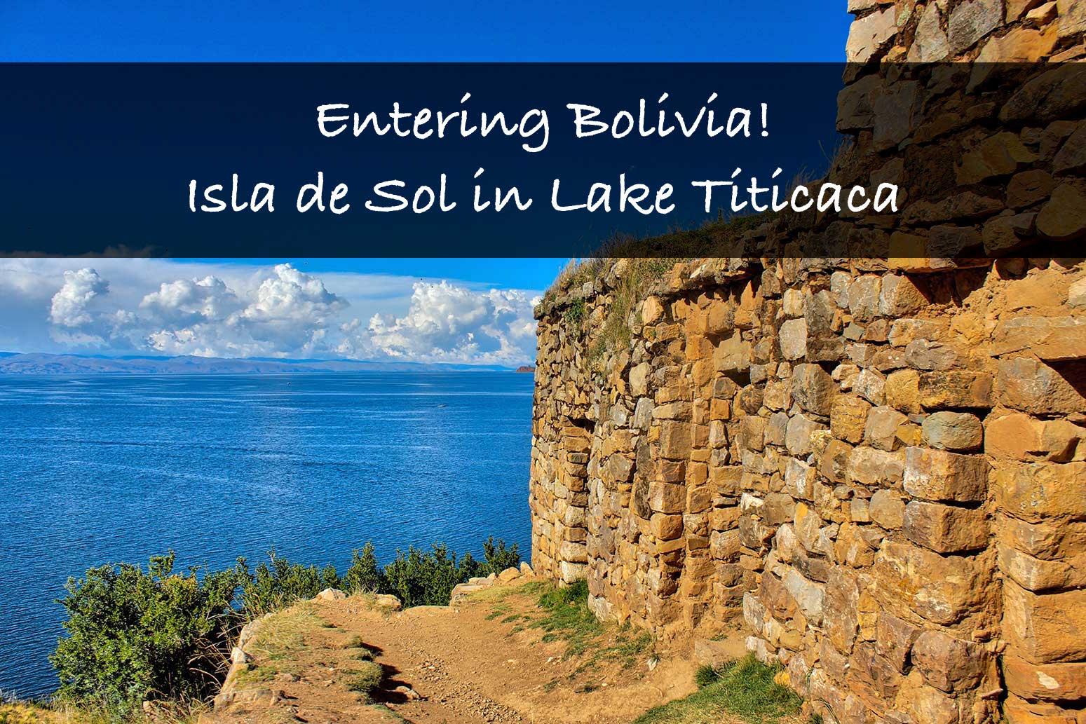 Entering Bolivia – Copacabana & Isla del Sol
