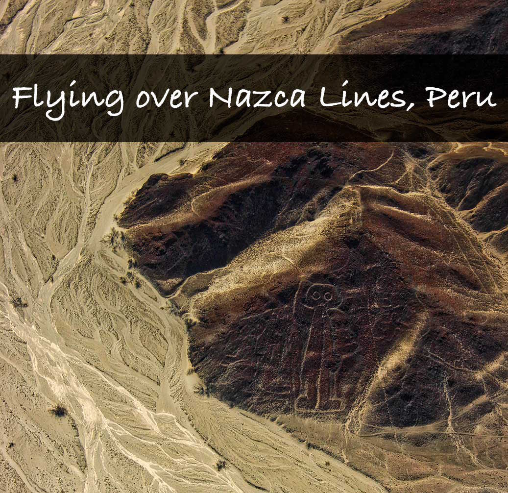 Flying over Nazca Lines