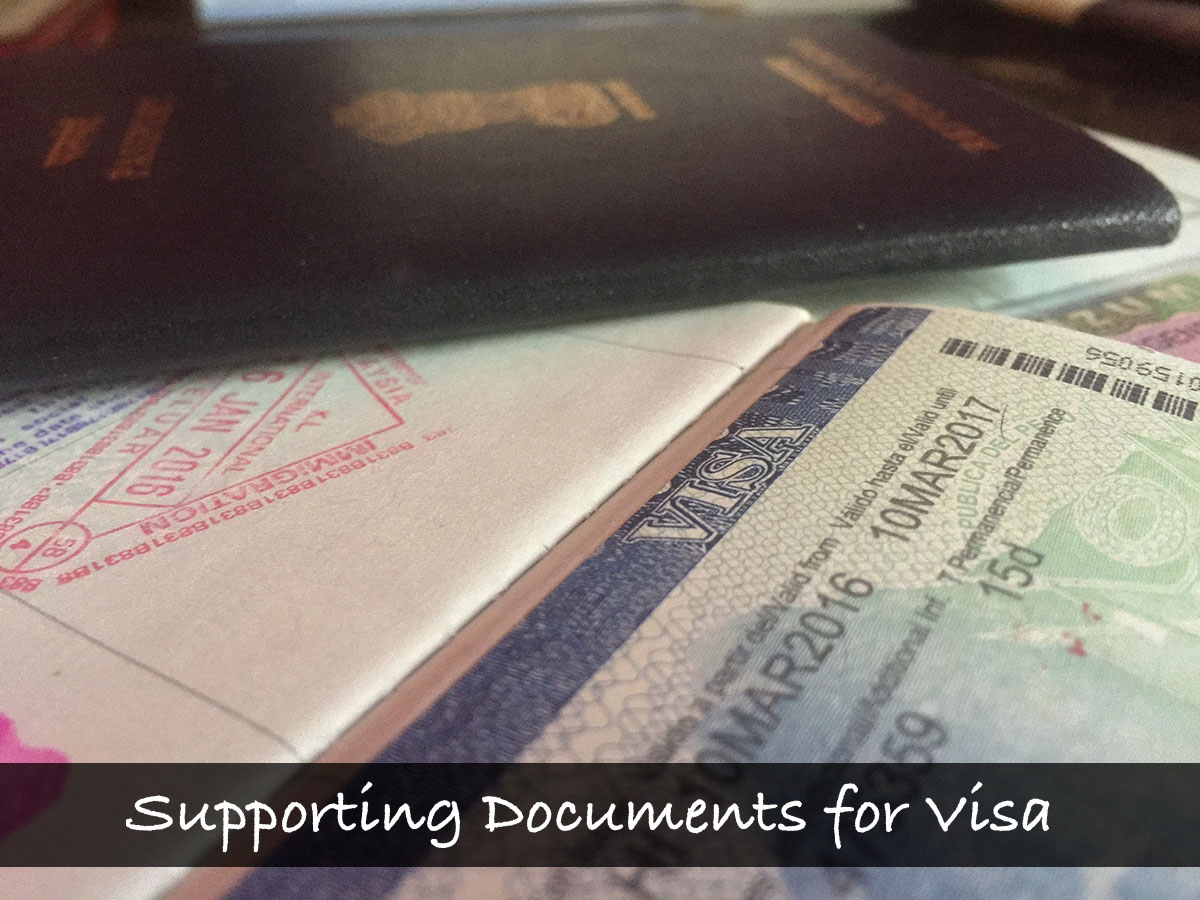 Supporting documents for Visa Application