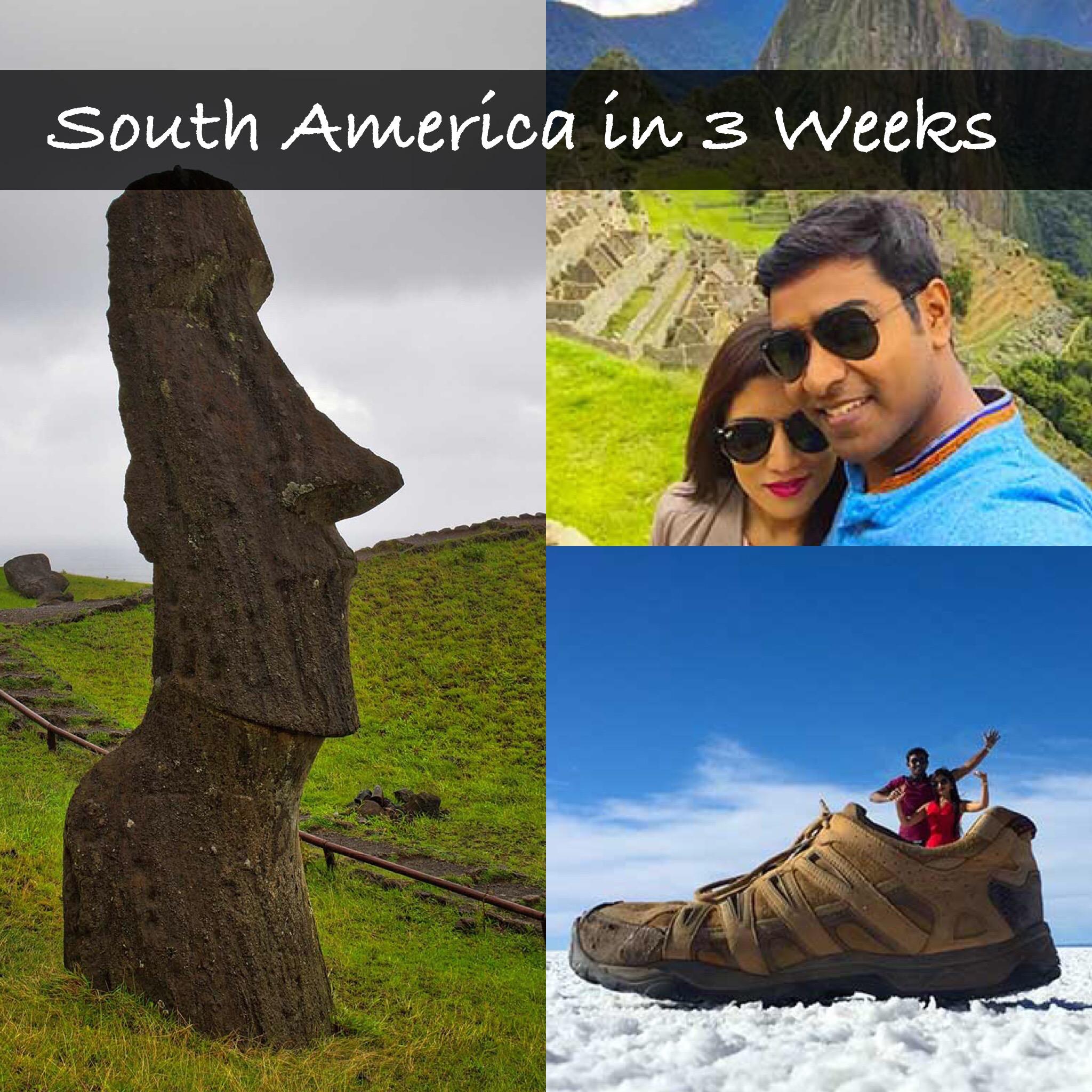 South America in 3 Weeks – Peru, Bolivia & Chile
