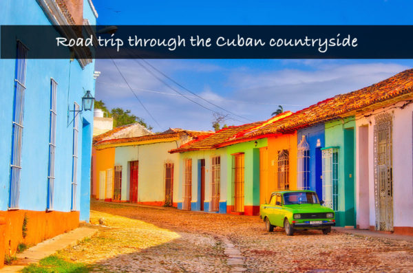 Road trip through the Cuban countryside